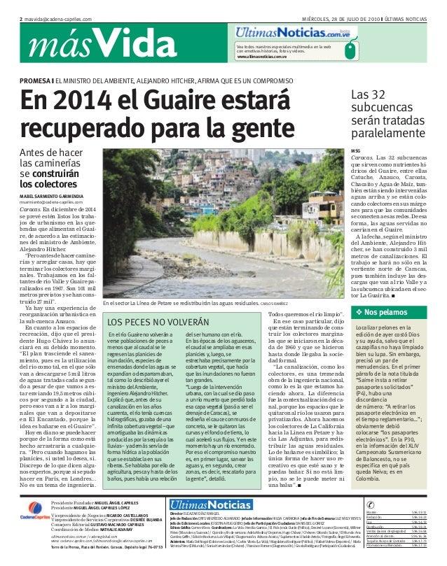 MIÉRCOLES, 28 DE JULIO DE 2010 ❙ ÚLTIMAS NOTICIAS2 masvida@cadena-capriles.com másVida ultimasnoticias.com.ve / cadenaglob...