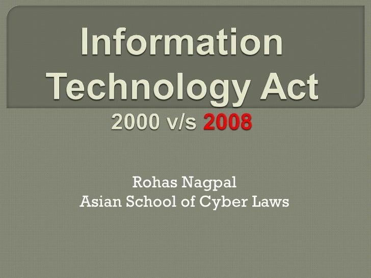 Rohas nagpal _it_act_2000_vs_2008 - ClubHack2009