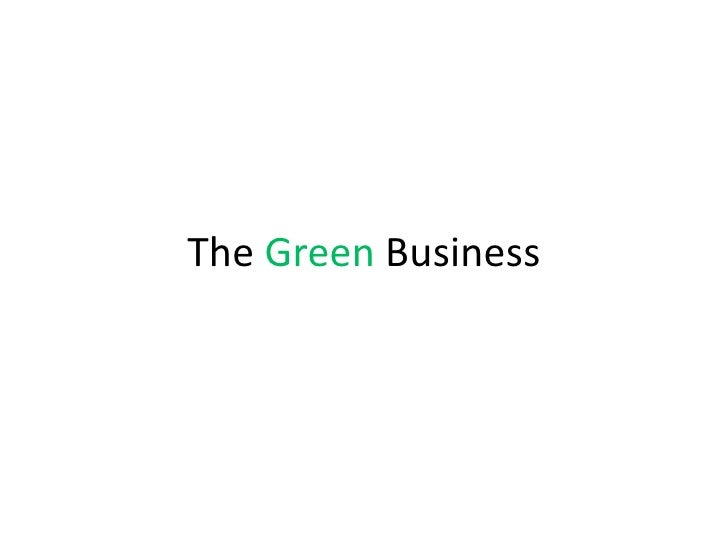 The Green Business
