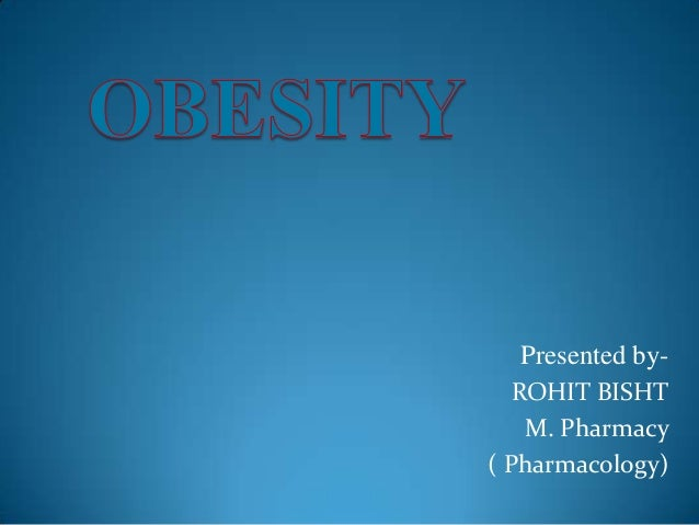 obesity ...... a global epidemic disease.......