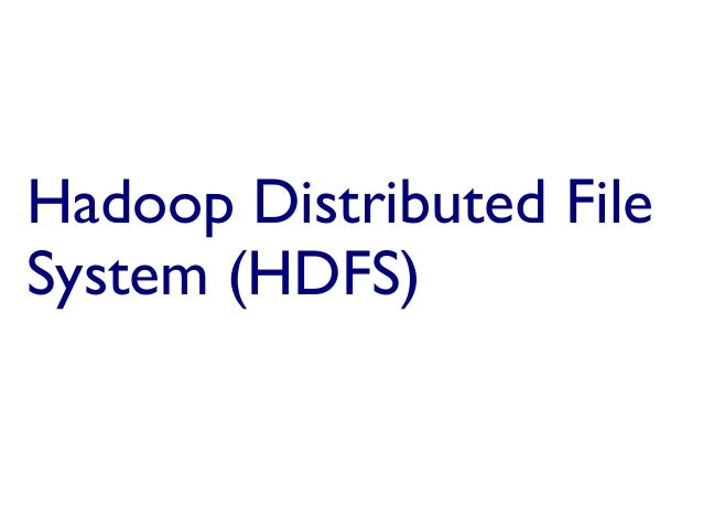 Hadoop HDFS by rohitkapa