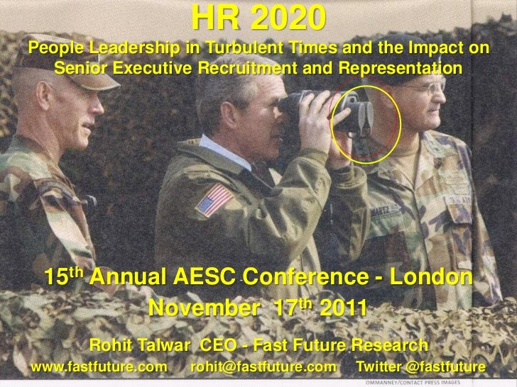 HR 2020People Leadership in Turbulent Times and the Impact on   Senior Executive Recruitment and Representation 15th Annua...