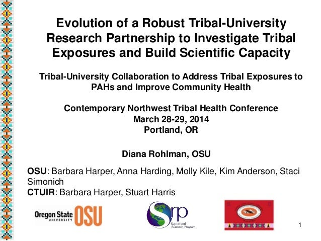 Evolution of a Robust Tribal-University Research Partnership to Investigate Tribal Exposures and Build Scientific Capacity...