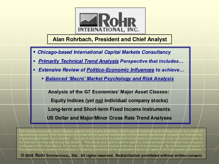 Alan Rohrbach, President and Chief Analyst            Chicago-based International Capital Markets Consultancy           ...