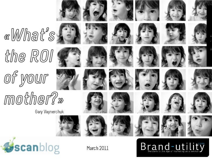 """""""What's the ROI of your mother?"""" a presentation about ROI and Social Media"""