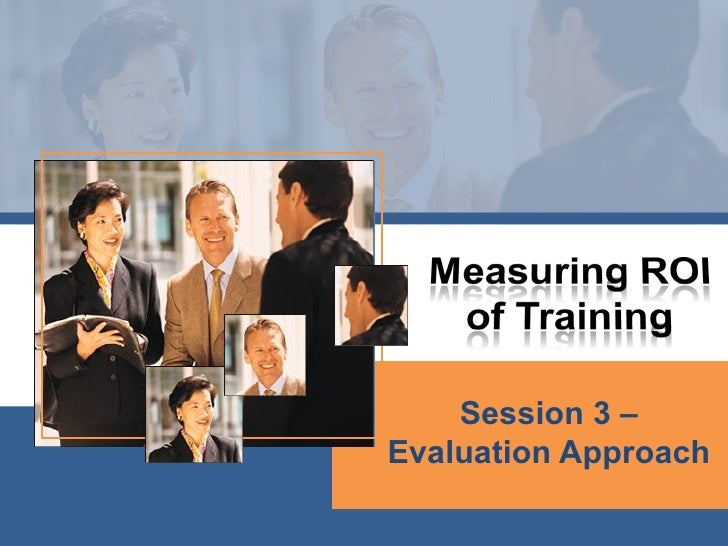 Session 3 – Evaluation Approach