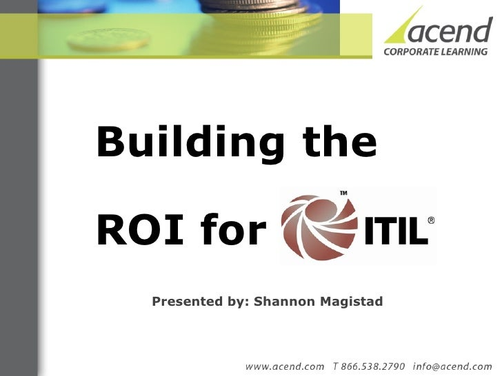 Justifying ITIL - Building the ROI