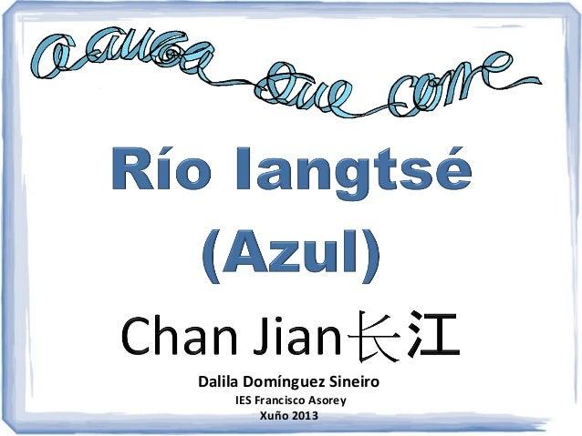 Río Iantsé (Azul)