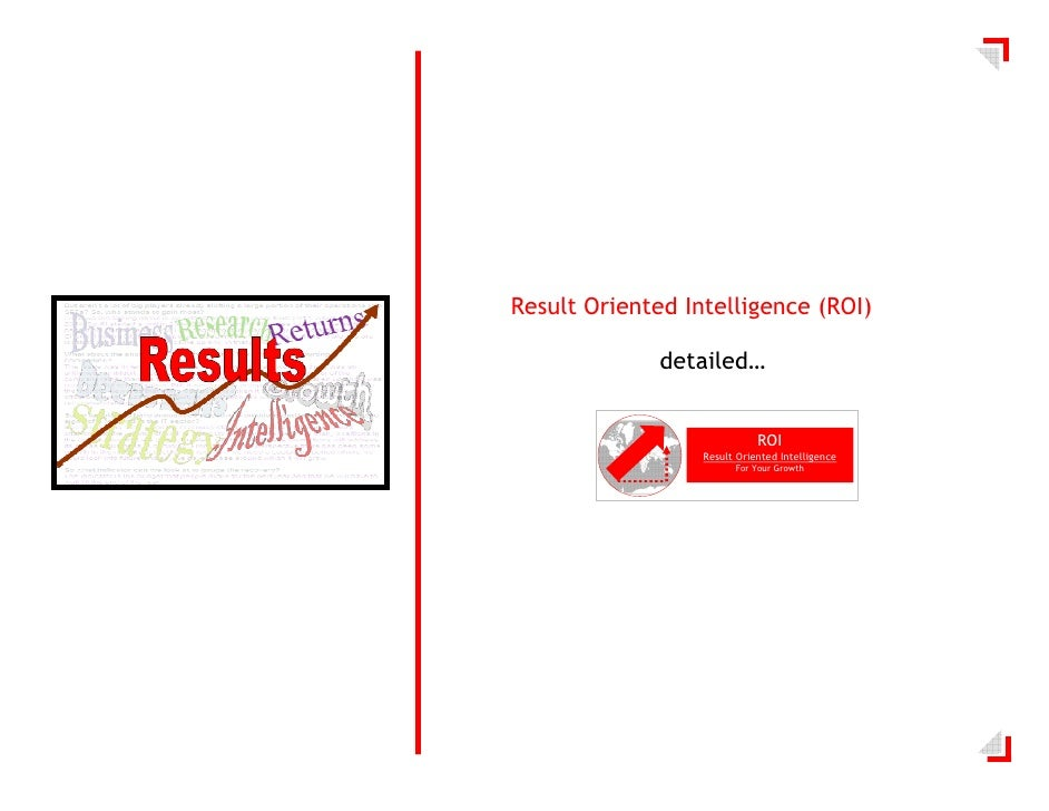 Result Oriented Intelligence (ROI)                detailed…                                ROI                   Result Or...
