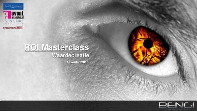 Roi Masterclass Waardecreatie d.m.v. Events