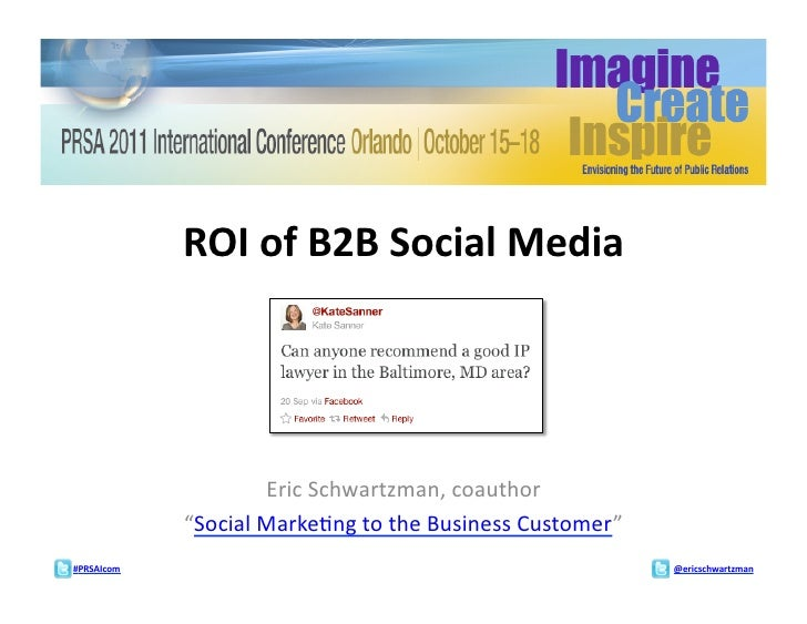 "ROI of B2B Social Media                            Eric Schwartzman, coauthor                  ""Social ..."
