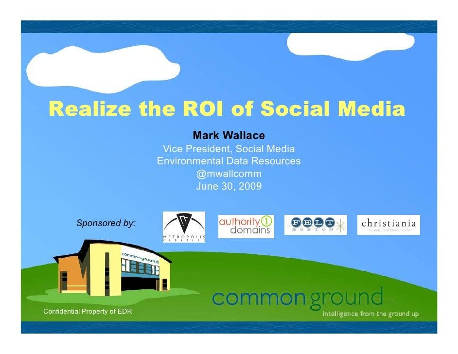 ROI Of A Social Media Community 6/30/2009