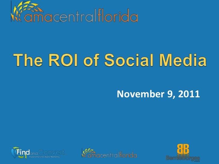 ROI of Social Media November 2011