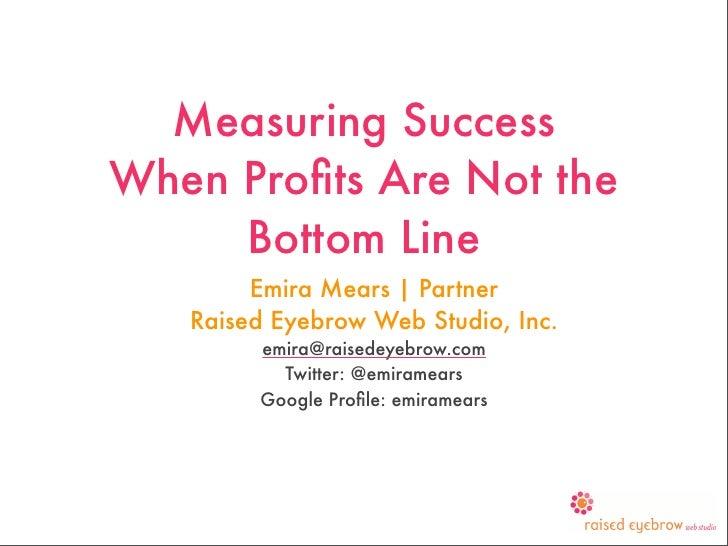 Measuing ROI When Profit Is Not The Motive