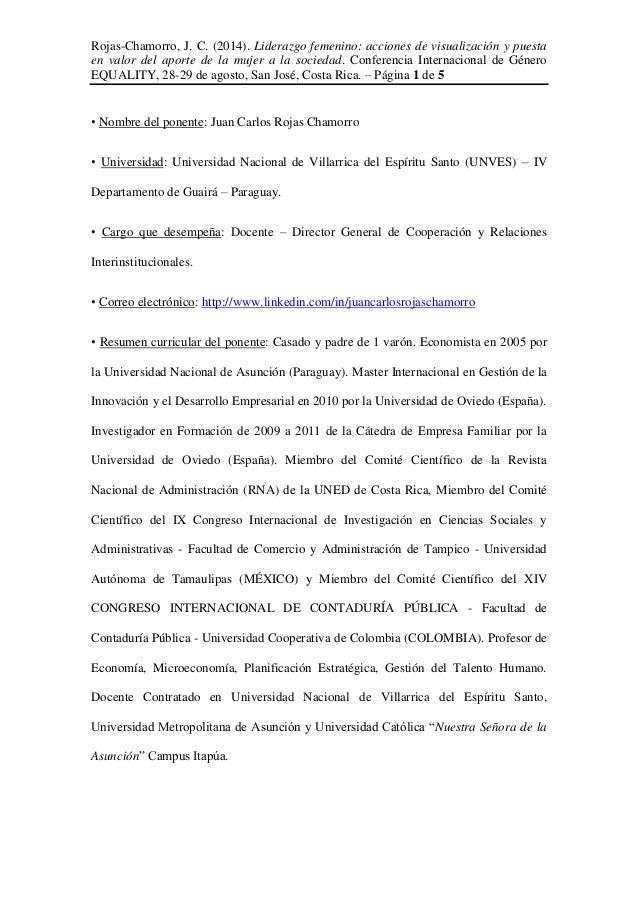 Rojas-Chamorro, J. C. (2014). Liderazgo femenino: acciones de visualización y puesta en valor del aporte de la mujer a la ...