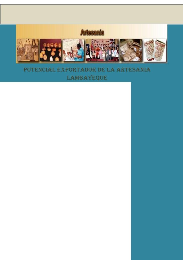 POTENCIAL EXPORTADOR DE LA ARTESANIA            LAMBAYEQUE