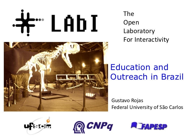 Science Communication Seminar:Open Laboratory for Interactivty -- Education and Outreach in Brazil
