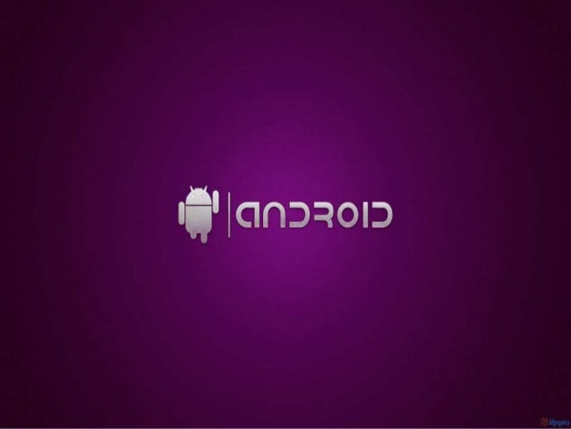 What is ANDROID • Google's Android is an open-source platform that's currently available on a wide variety of smart phones...