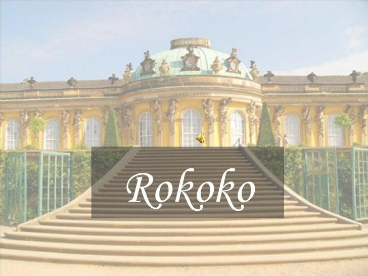 Die Zeitepoche Rokoko / The era of the Rococo