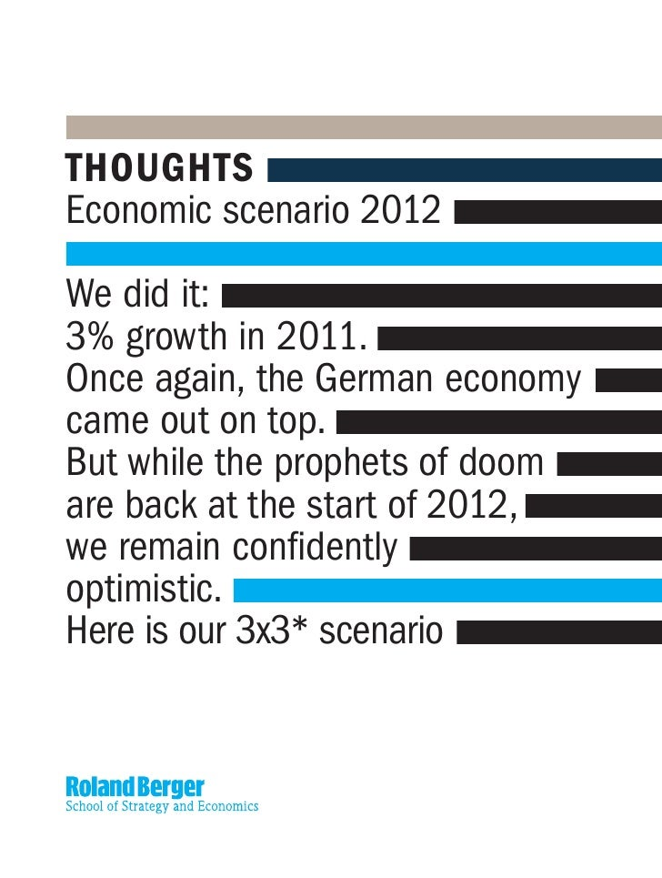 THOUGHTSEconomic scenario 2012We did it:3% growth in 2011.Once again, the German economycame out on top.But while the prop...