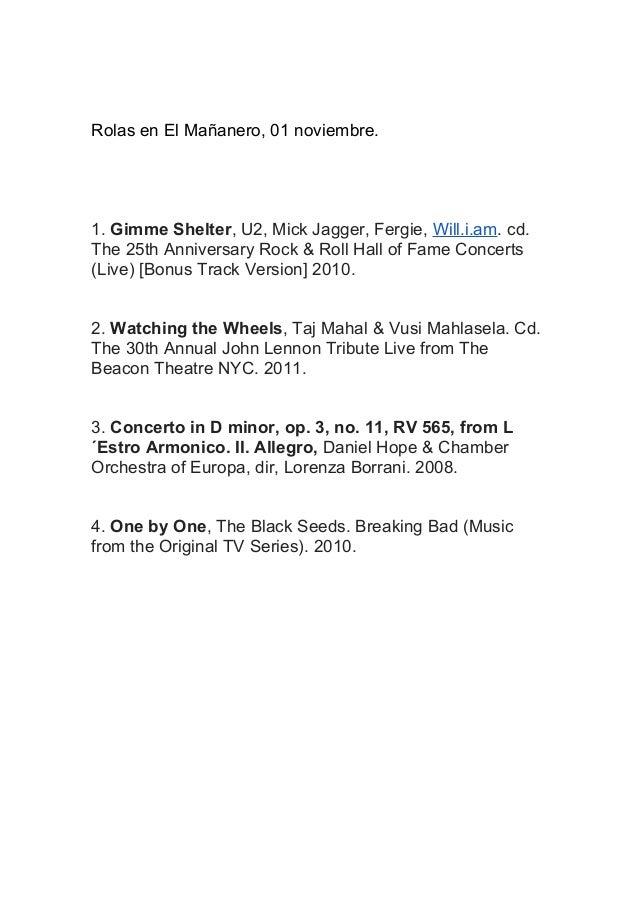 Rolas en El Mañanero, 01 noviembre.  1. Gimme Shelter, U2, Mick Jagger, Fergie, Will.i.am. cd. The 25th Anniversary Rock &...