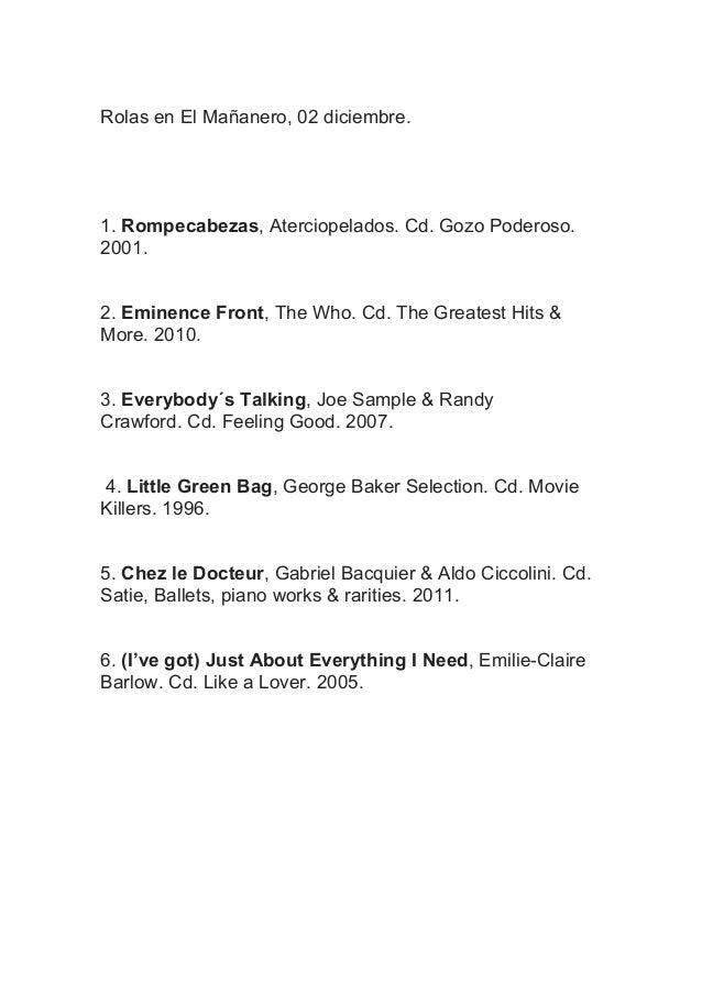Rolas en El Mañanero, 02 diciembre.  1. Rompecabezas, Aterciopelados. Cd. Gozo Poderoso. 2001. 2. Eminence Front, The Who....