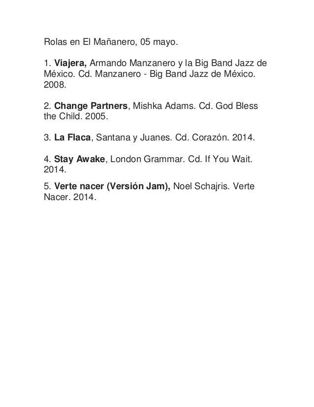 Rolas en El Mañanero, 05 mayo. 1. Viajera, Armando Manzanero y la Big Band Jazz de México. Cd. Manzanero - Big Band Jazz d...