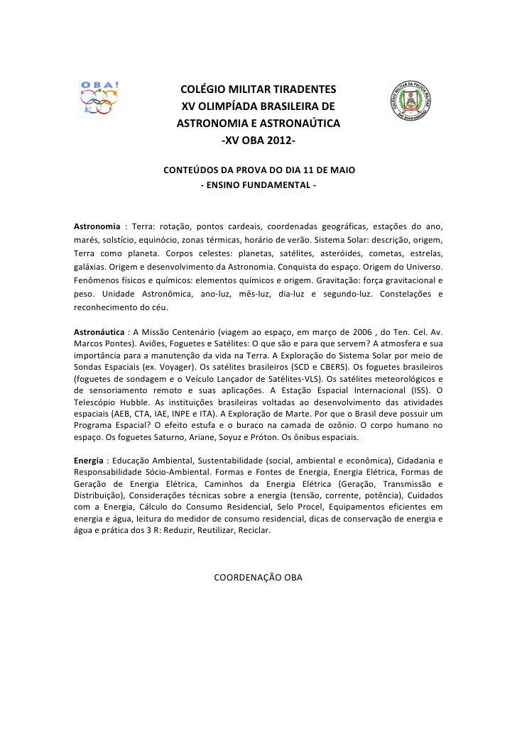 COLÉGIO MILITAR TIRADENTES                           XV OLIMPÍADA BRASILEIRA DE                          ASTRONOMIA E ASTR...