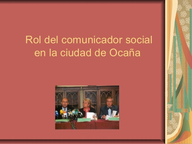 Rol del comunicador social en la ciudad de Ocaña
