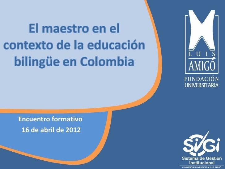 Encuentro formativo 16 de abril de 2012