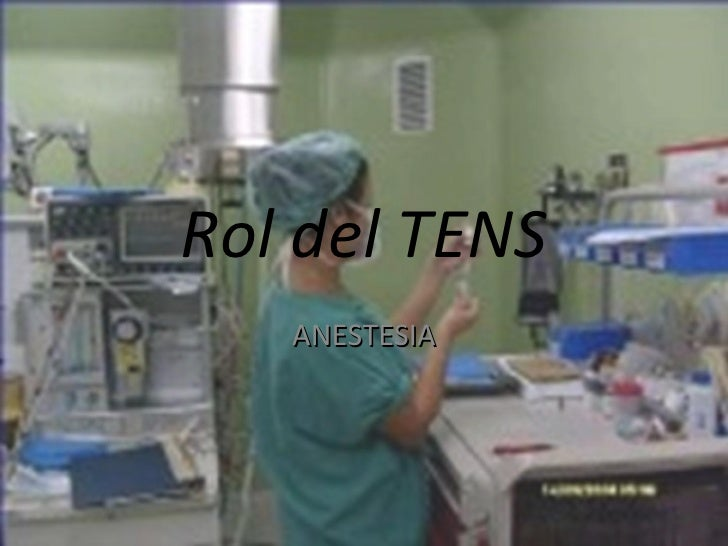 Rol del TENS   ANESTESIA