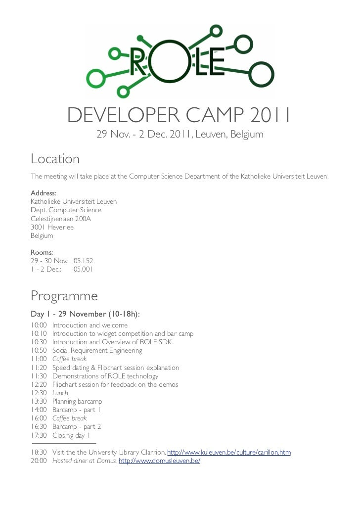 DEVELOPER CAMP 2011                           29 Nov. - 2 Dec. 2011, Leuven, BelgiumLocationThe meeting will take place at...