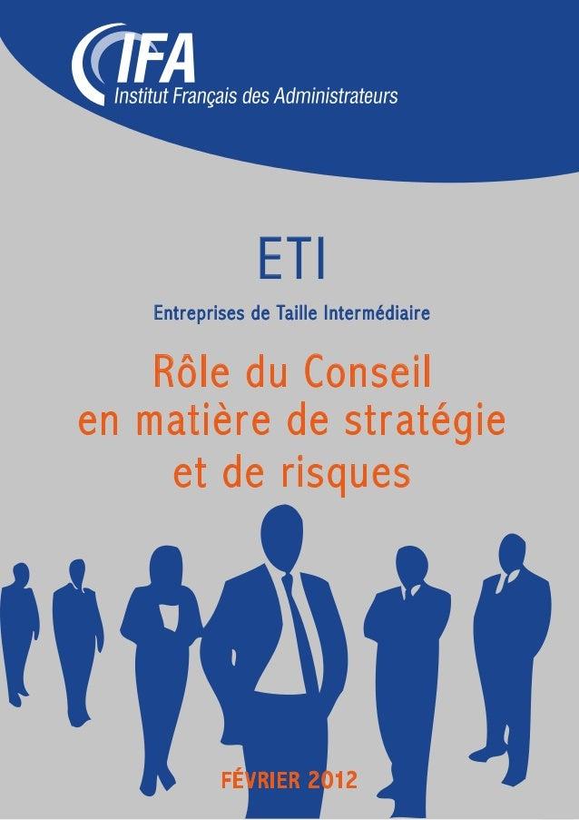 Etude réalisée par la Commission ETI de l'IFA sur le rôle du Conseil en matière de stratégie et de risques