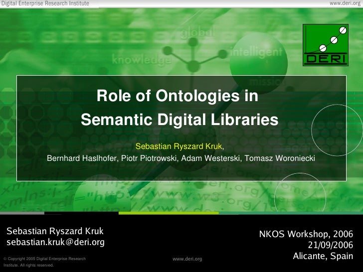 Role of Ontologies in Semantic Digital Libraries