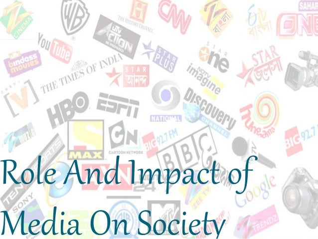 role and impact of media essay