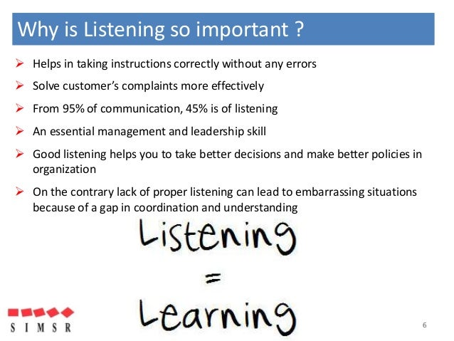 why is good listening important essay The importance of listening by karen lawson, phd, csp president, lawson consulting group inc studies show that we spend 80% of our waking hours communicating, and according to research, at least 45% of that be a good listener.