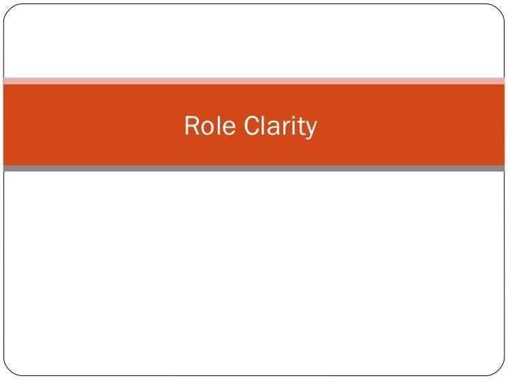 Role clarity ppt