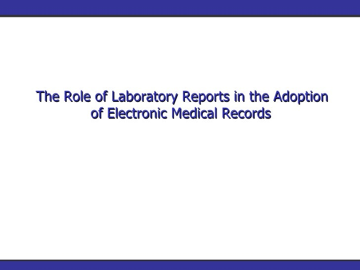 The Role of LaboratoryReports in the Adoption of Electronic Medical Records