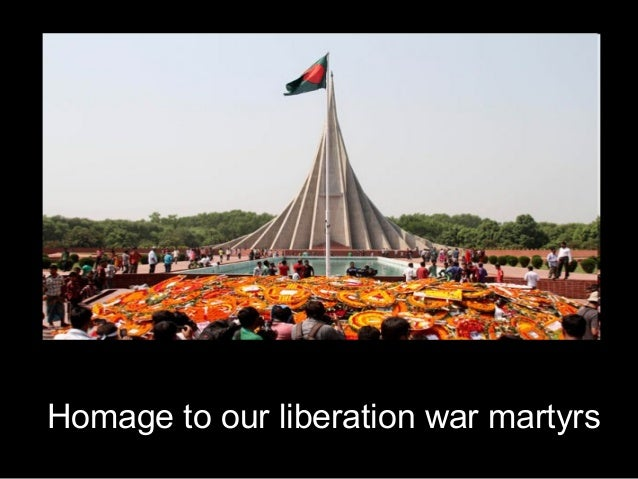 Homage to our liberation war martyrs