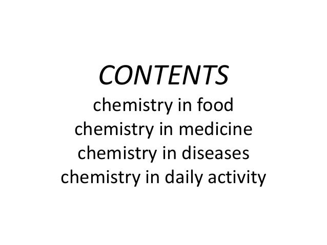 essay on chemistry and biochemistry in day to day life Chemistry has a very wide range of applications in everyday life it is difficult to point out where it doesn't exist manufacturing industries that produce food materials of any type owes everything to chemistry.