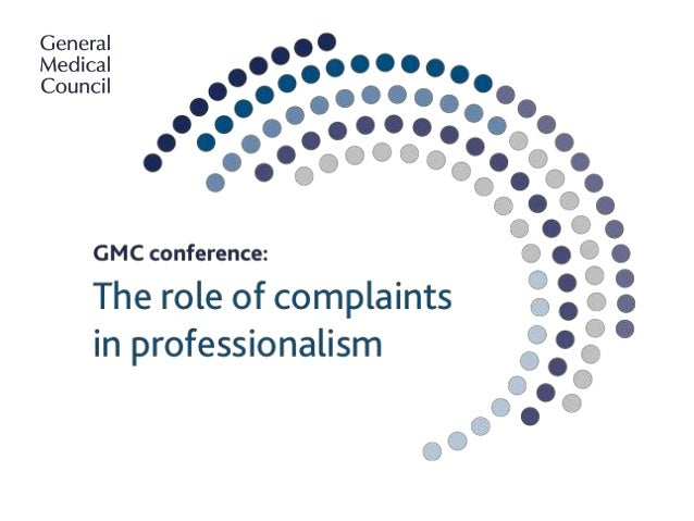 GMC Conference workshop: The role of complaints in professionalism