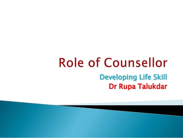 role of a counsellor Responsibilities as a counsellor, you'll need to: establish a relationship of trust and respect with clients agree a counselling contract to determine what will be.