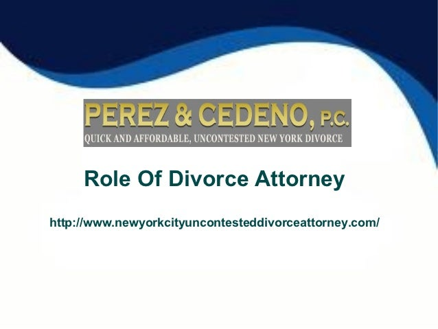 Role of divorce attorney