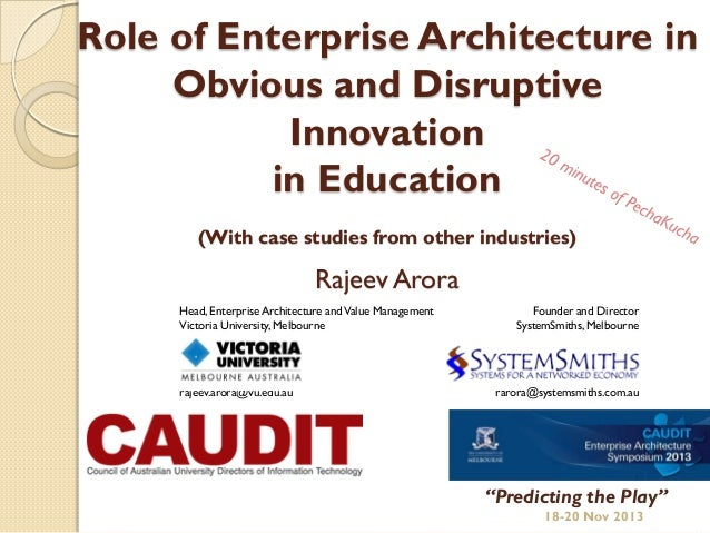 Obvious and Disruptive Innovation in Education:  Strategy, Architecture and Change
