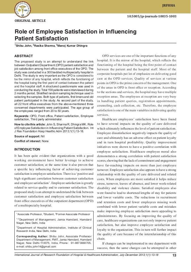 JRFHHA Role of Employee Satisfaction in Influencing Patient Satisfaction 10.5005/jp-journals-10035-1003  ORIGINAL ARTICLE ...