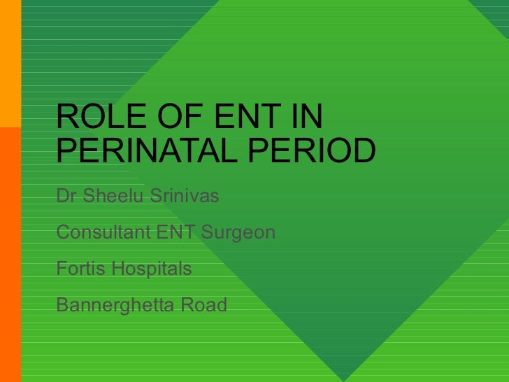 Role of ent in perinatal period