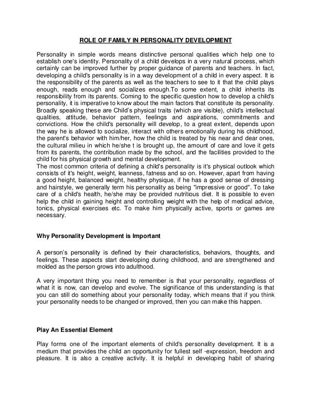 ROLE OF FAMILY IN PERSONALITY DEVELOPMENTPersonality in simple words means distinctive personal qualities which help one t...