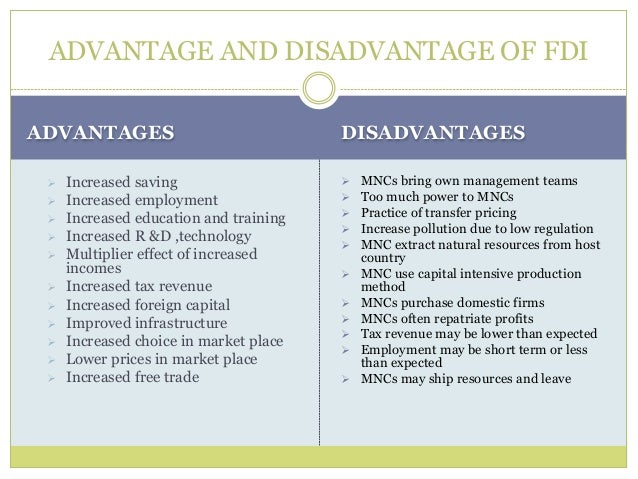 analysis advantages and disadvantages fdi Advantages and disadvantages of investing in india investment analysis disadvantages of investing in india (fdi.