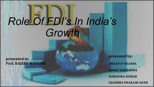 role of fdi in india essay India has a long way to climb up the foreign direct investment (fdi) ladder – essay india has a long way to climb up the foreign direct investment (fdi) ladder despite emerging as a major destination for outsourcing in it-related services, india is unlikely to catch up with its neighbour china in attracting fdi funds to become a major destination for.