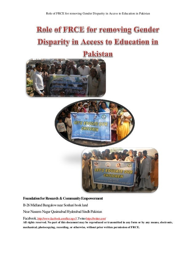 Role of FRCE for removing Gender Disparity in Access to Education in PakistanFoundation for Research & Community Empowerme...